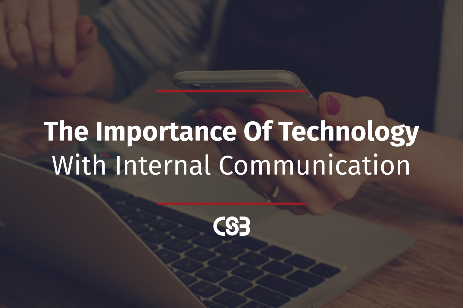 CSB-Importance-of-Technology-