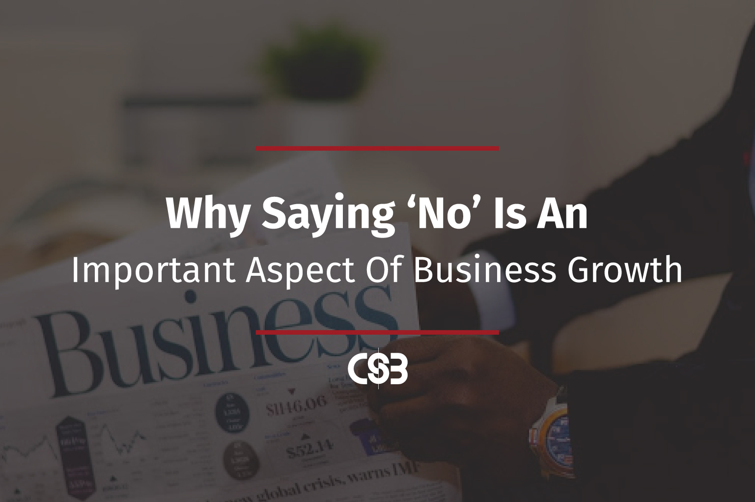 CSB-Why-Saying-No