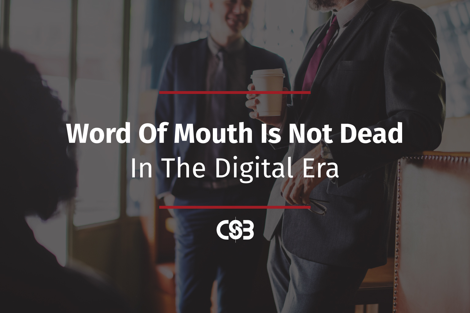 CSB-Word-of-Mouth