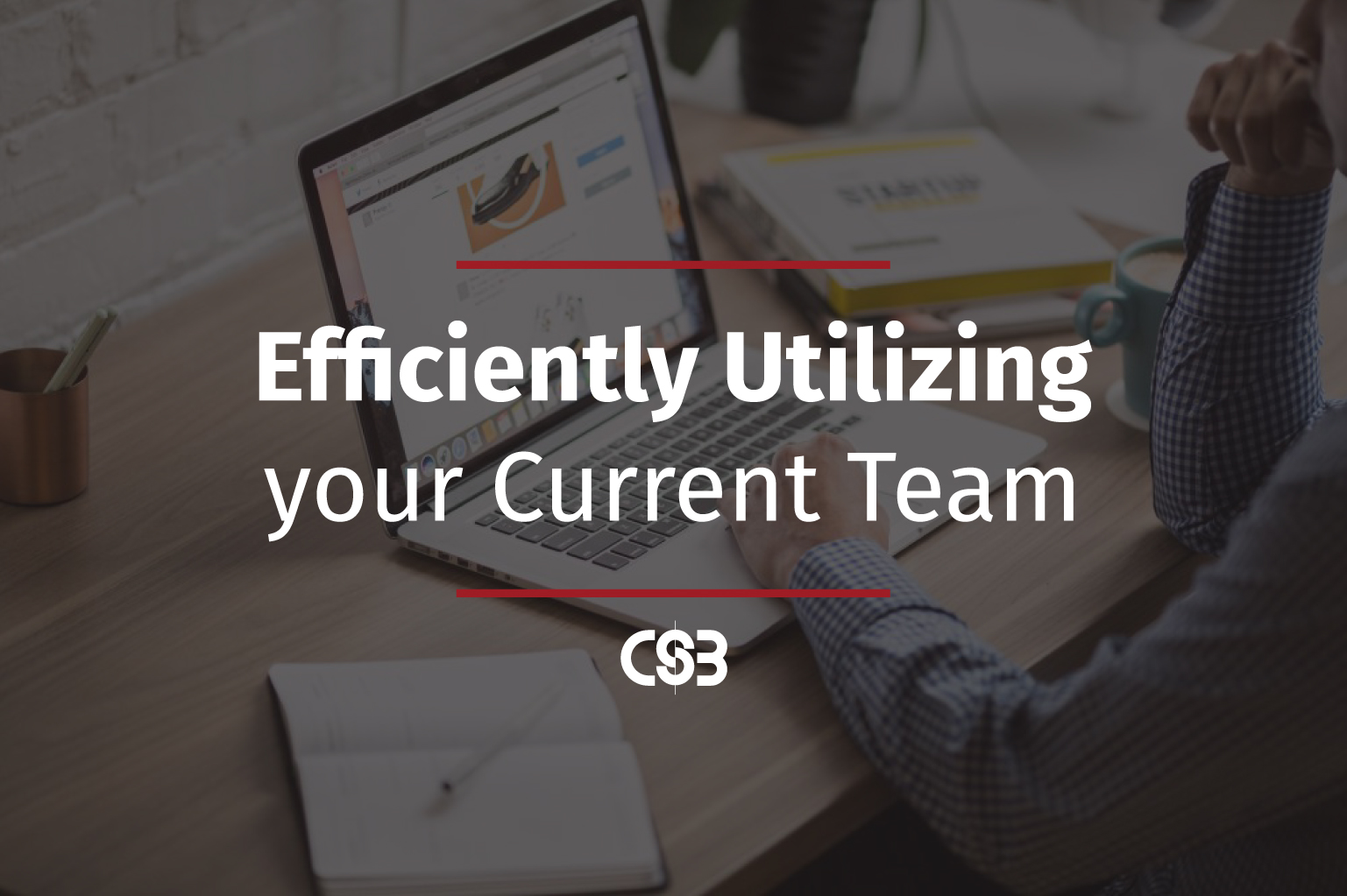 Efficiently-Utilizing-Team