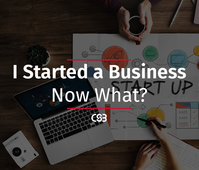 I-started-a-business...-now-what