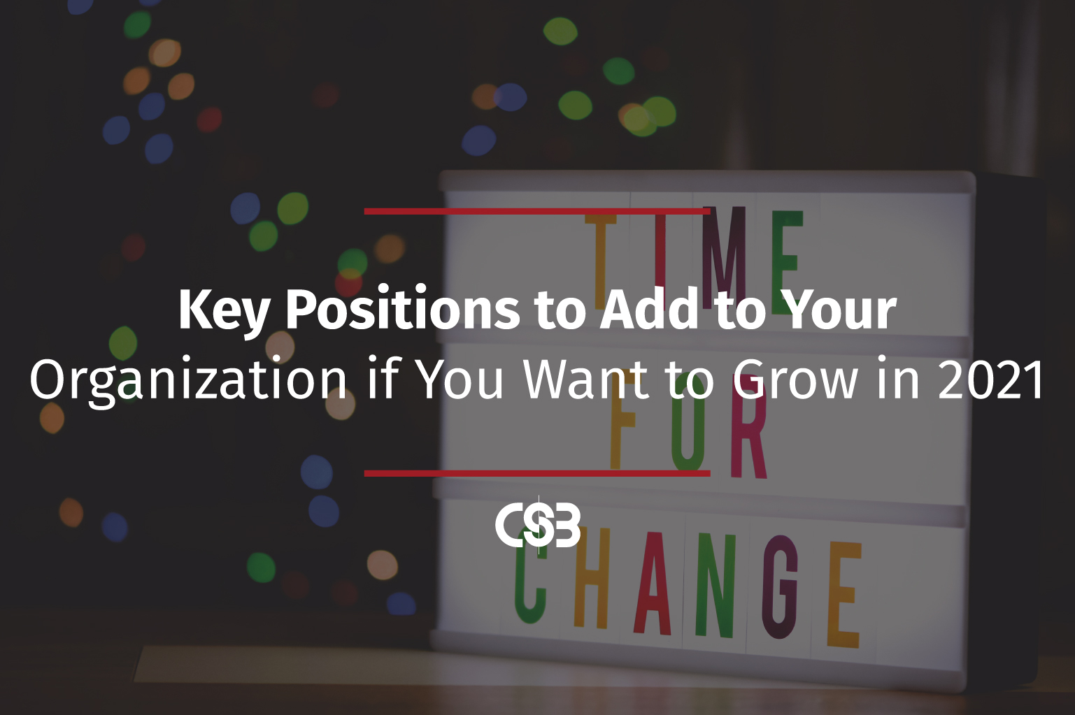 Key-Positions-to-Add-to-Your-Organization-if-You-Want-to-Grow-in-2021