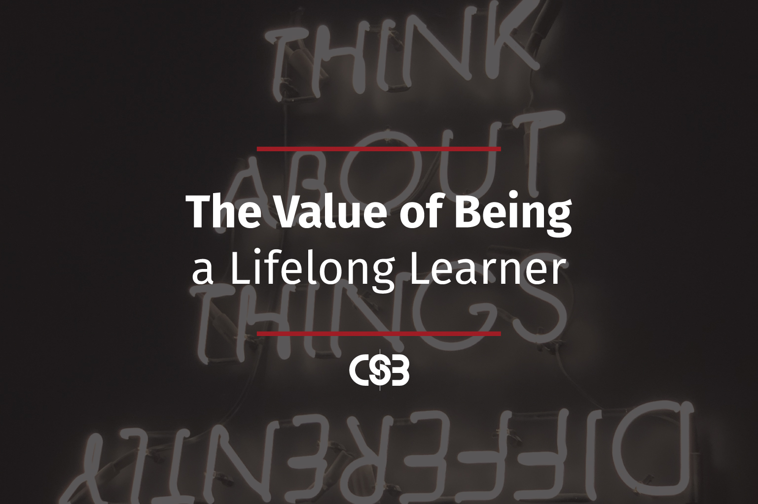 The-Value=of-Being-a-Lifelong-Learner