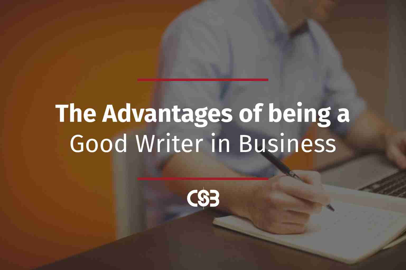 the-advantages-of-being-a-good-writer-in-business