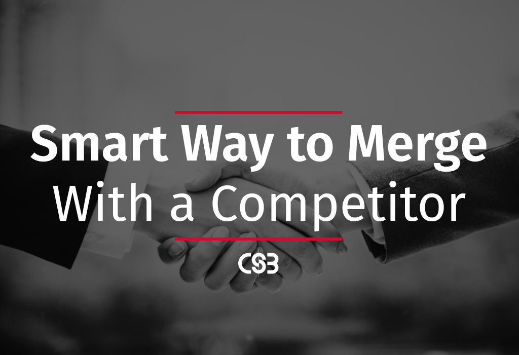 the-smart-way-to-merge-with-a-competitor