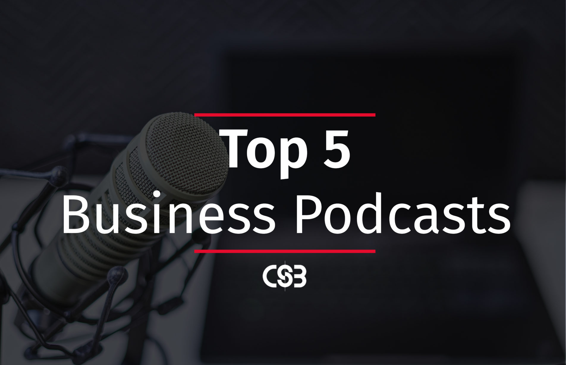top 5 business podcasts