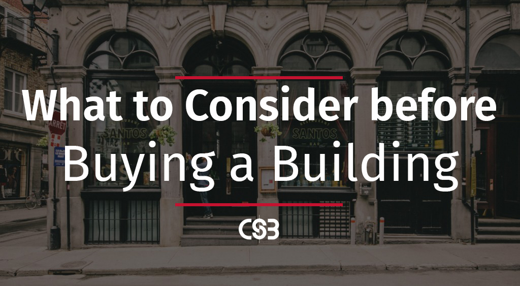 what-to-consider-before-buying-a-building-for-a-business