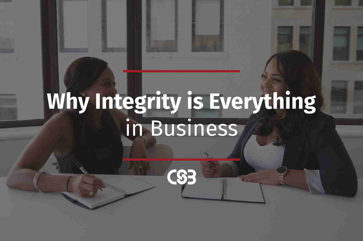 why-integrity-is-everything-in-business